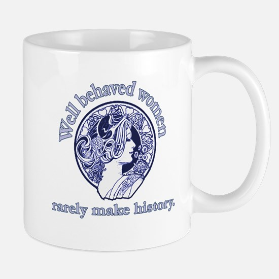 Artistic Well Behaved Women Mug