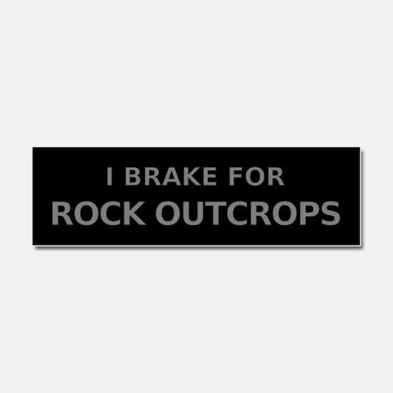 I Brake For Rock Outcrops Car Magnet 10 x 3