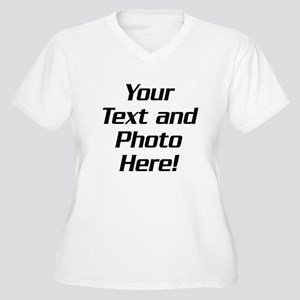 Your Text and Photo Plus Size T-Shirt