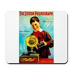 The Edison Phonograph Mousepad