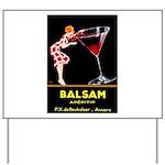 Balsam Aperitif Yard Sign