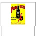 Fred-Zizi Aperitif Yard Sign