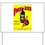 Fred-Zizi Aperitif Yard Sign