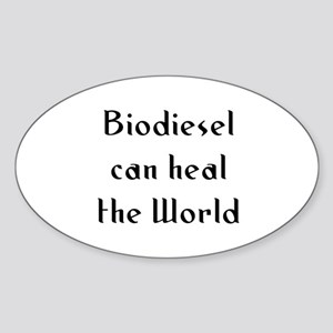 Biodiesel can heal the World Oval Sticker