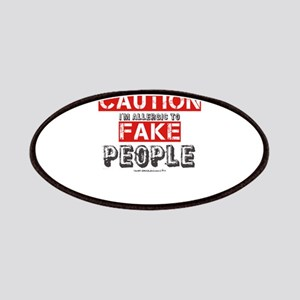 Caution I'm Allergic To Fake People Patch