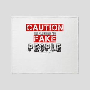 Caution I'm Allergic To Fake People Throw Blanket