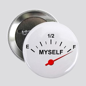 "Full of Myself 2.25"" Button"