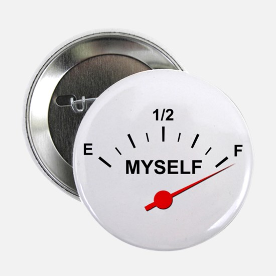 """Full of Myself 2.25"""" Button"""