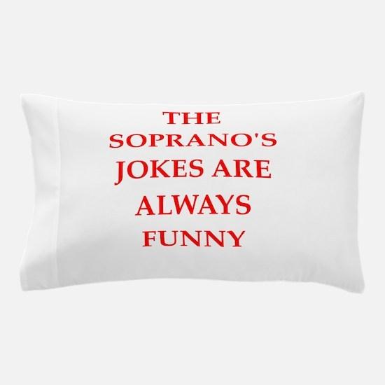 soprano Pillow Case