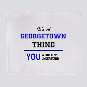 It's a GEORGETOWN thing, you wouldn' Throw Blanket