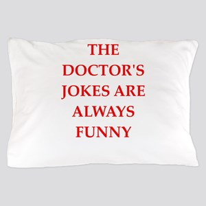 doctor Pillow Case