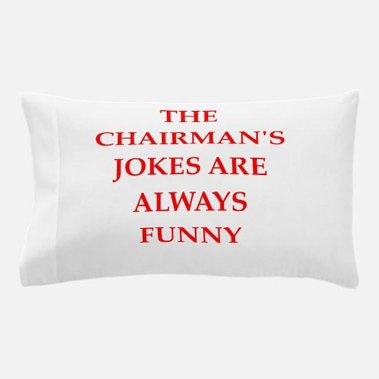 chairman Pillow Case