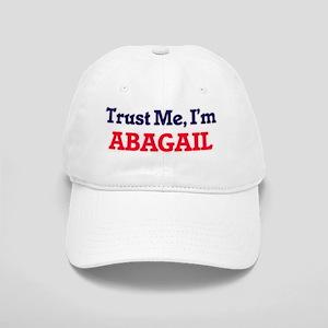 Trust Me, I'm Abagail Cap