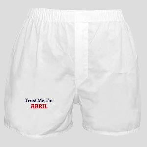 Trust Me, I'm Abril Boxer Shorts