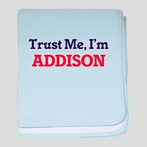 Trust Me, I'm Addison baby blanket