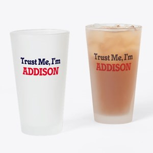 Trust Me, I'm Addison Drinking Glass