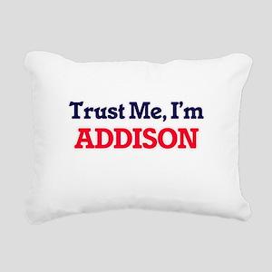 Trust Me, I'm Addison Rectangular Canvas Pillow