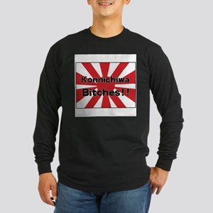 Konnichiwa Bitches Long Sleeve T-Shirt