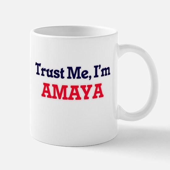 Trust Me, I'm Amaya Mugs