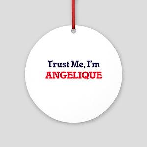 Trust Me, I'm Angelique Round Ornament