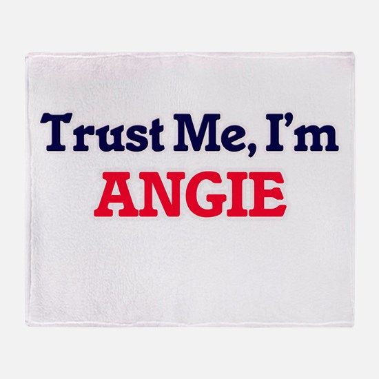 Trust Me, I'm Angie Throw Blanket