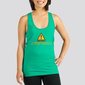 Pun Intended Consequences Racerback Tank Top