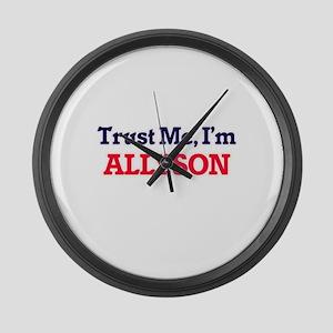Trust Me, I'm Allyson Large Wall Clock