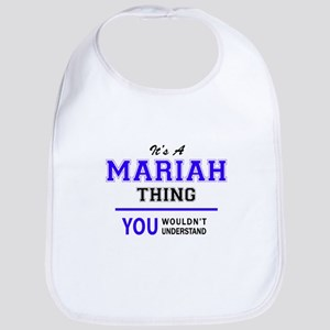It's MARIAH thing, you wouldn't understand Bib