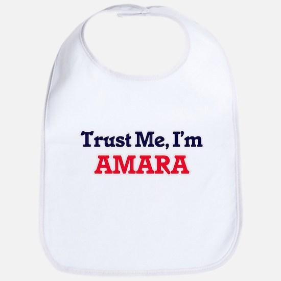 Trust Me, I'm Amara Bib