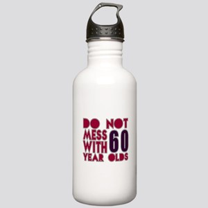 Do Not Mess With 60 Ye Stainless Water Bottle 1.0L