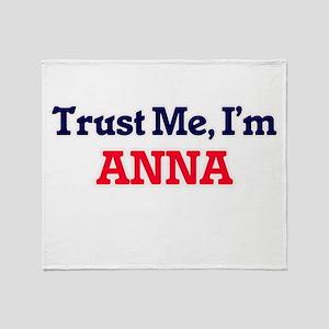 Trust Me, I'm Anna Throw Blanket