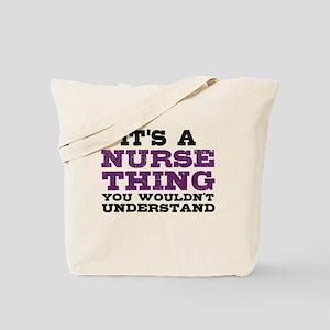 Nurse Thing Tote Bag