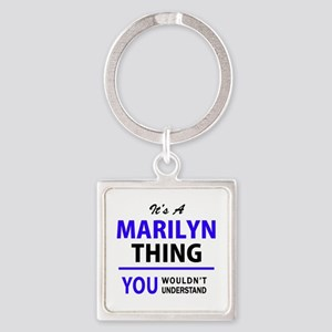 It's MARILYN thing, you wouldn't underst Keychains