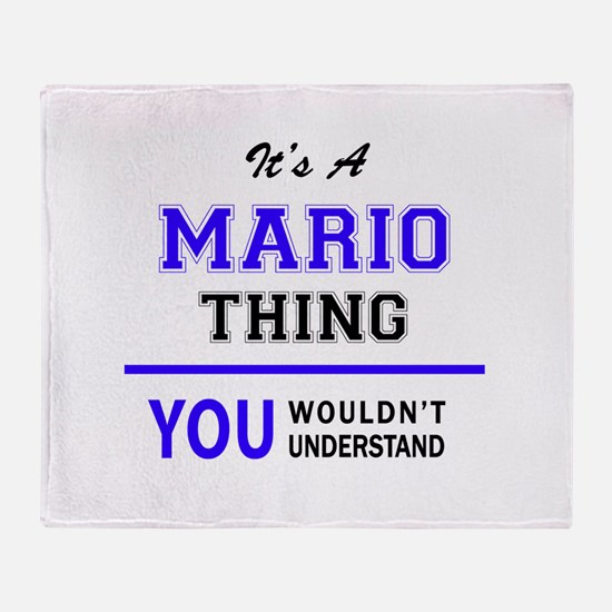 It's MARIO thing, you wouldn't under Throw Blanket