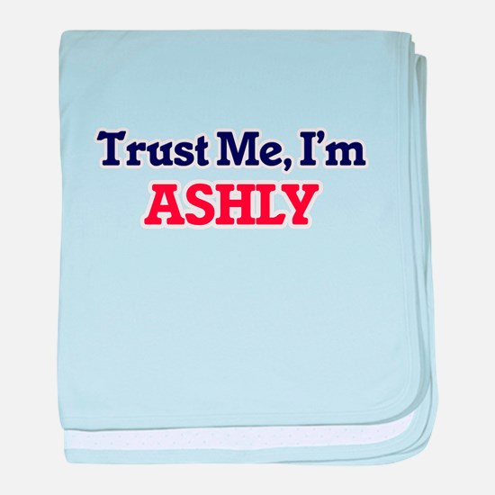 Trust Me, I'm Ashly baby blanket
