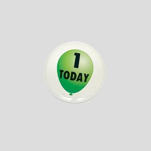 1 Today, 1st Birthday Mini Button