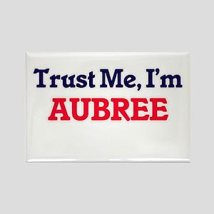Trust Me, I'm Aubree Magnets