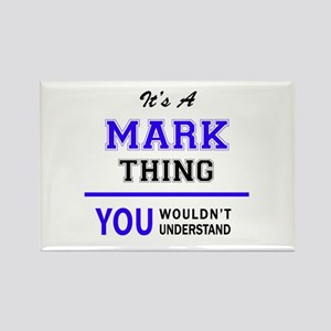 It's MARK thing, you wouldn't understand Magnets