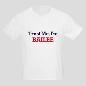 Trust Me, I'm Bailee T-Shirt