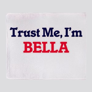 Trust Me, I'm Bella Throw Blanket