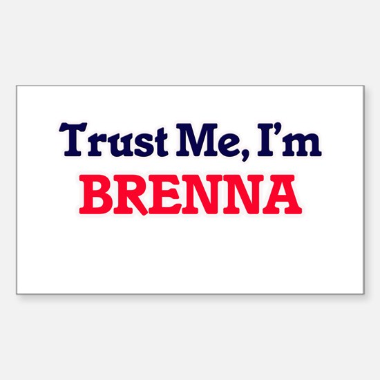Trust Me, I'm Brenna Decal