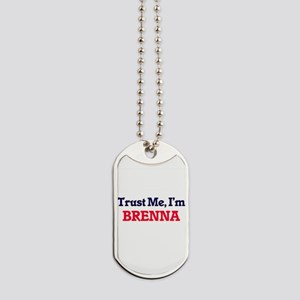 Trust Me, I'm Brenna Dog Tags