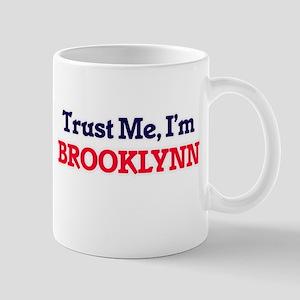Trust Me, I'm Brooklynn Mugs