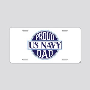 Proud US Navy Dad Aluminum License Plate