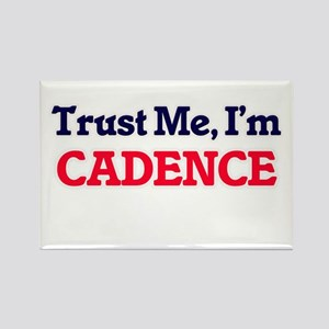 Trust Me, I'm Cadence Magnets