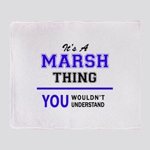 It's MARSH thing, you wouldn't under Throw Blanket