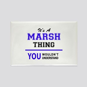 It's MARSH thing, you wouldn't understand Magnets