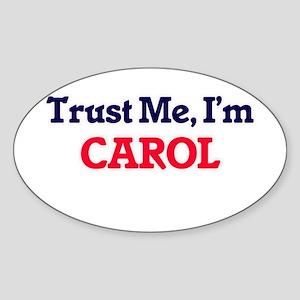 Trust Me, I'm Carol Sticker