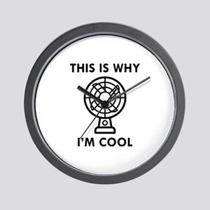 This Is Why I'm Cool Wall Clock