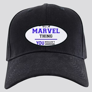 It's MARVEL thing, you wouldn't understa Black Cap